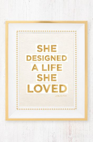 She Designed a Life She Loved - Art Print - would be perfect for an office