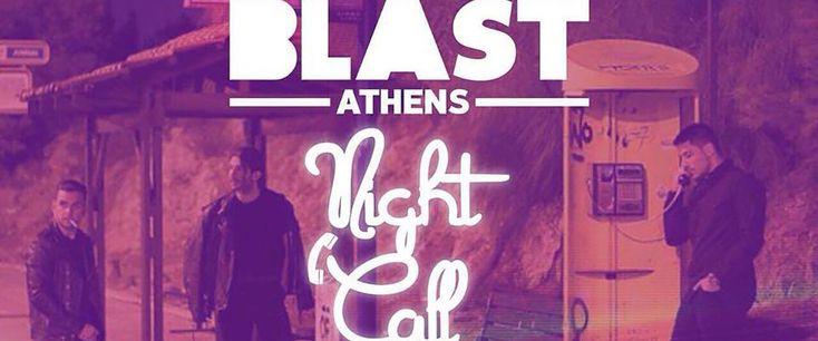 Το Night Call κάθε Παρασκευή στο Blast!
