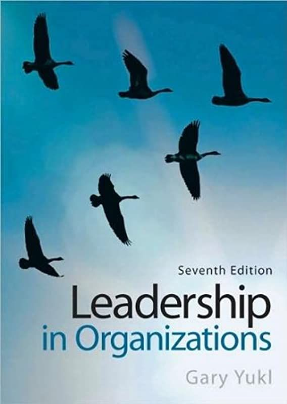 Ebook Collection Leadership In Organizations 7th Edition By Gary A Yuki Leadership Books Leadership Theories