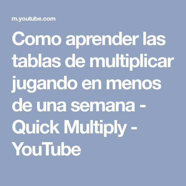 Como aprender las tablas de multiplicar jugando en menos de una semana - Quick Multiply - YouTube