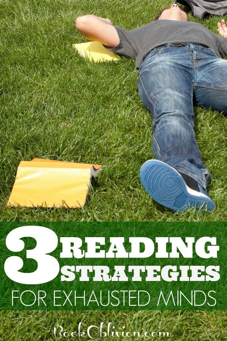 3 Reading Strategies For Exhausted Minds