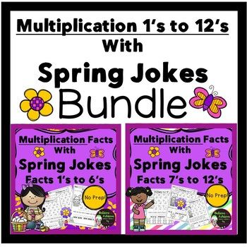 ***Newly revised!***50% off the FIRST 48 hours!***These are also sold separately!Bundle- Save 20% on Multiplication Fact Practice (1's to 12's) with Spring Jokes! Your students will LOVE working on their multiplication facts and finding the answers to the Spring jokes!