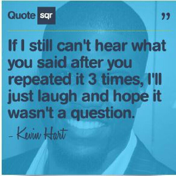75 best images about Kevin Hart Funny Quotes on Pinterest ...