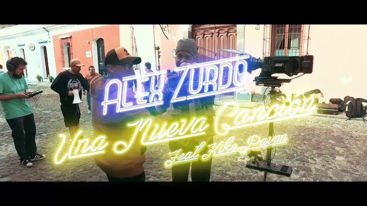 Alex Zurdo - Una Nueva Canción (Behind The Scenes)