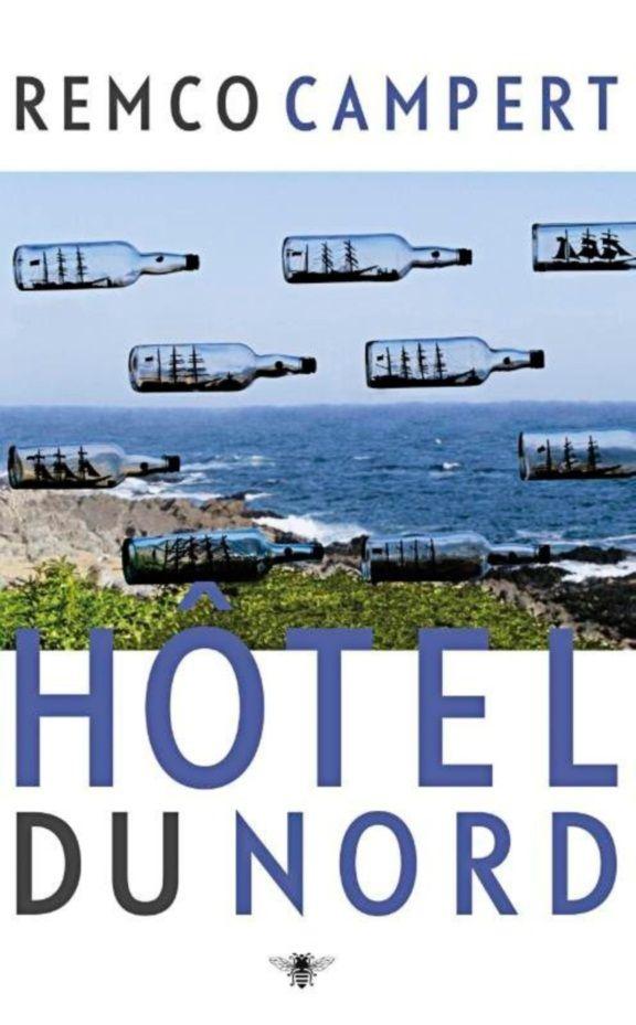 Remco Campert, Hotel du Nord,  een schrijver met een burn-in gaat er even tussenuit
