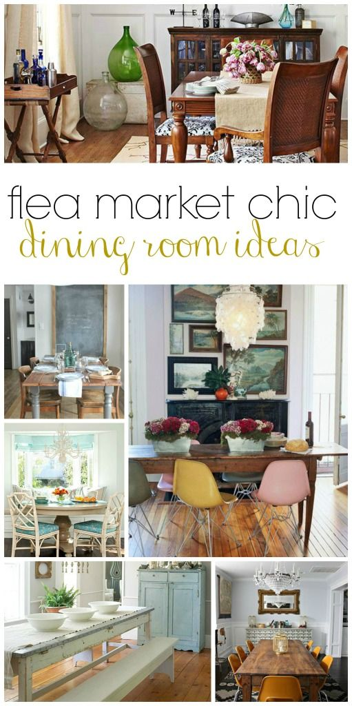 Flea Market Chic-Dining Room Ideas   @cityfarmhouse1