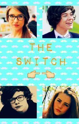 Read: The Switch (A Harry Styles FanFiction) #wattpad #Fanfiction http://w.tt/1m7k4Mz