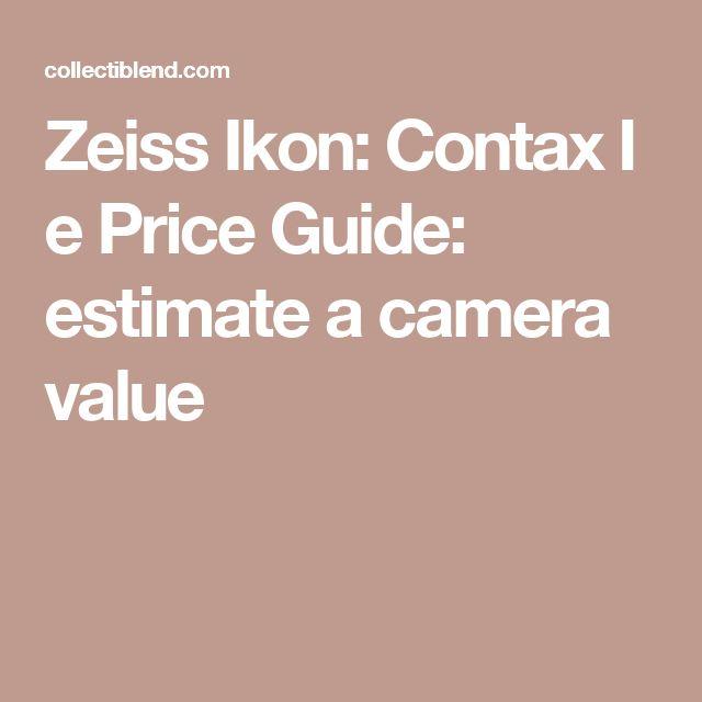 Zeiss Ikon: Contax I e Price Guide: estimate a camera value