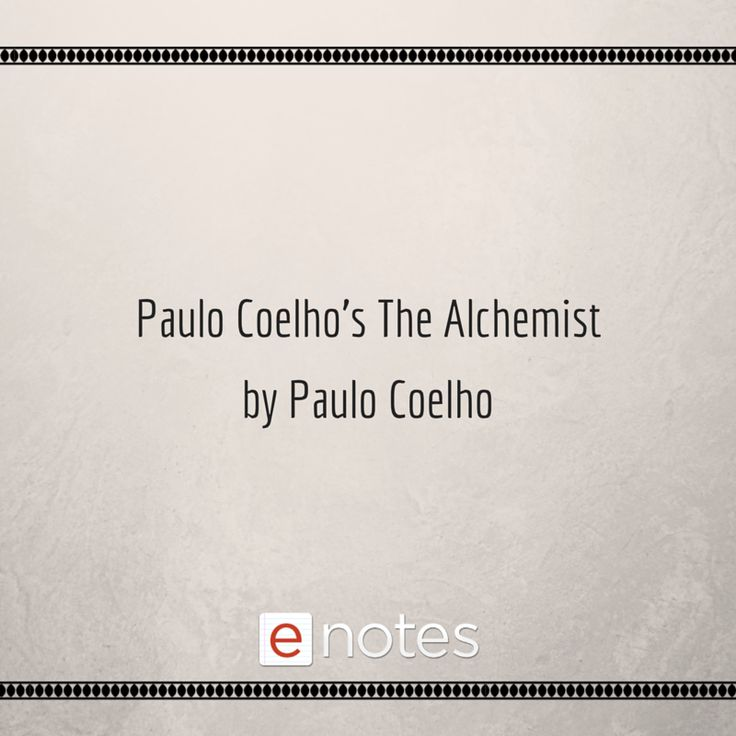 analysis of paulo coehlos the alchemist Analysis on the alchemist by paulo coelho reading the alchemist by paulo coelho, i gained a strong impression that the main lesson.