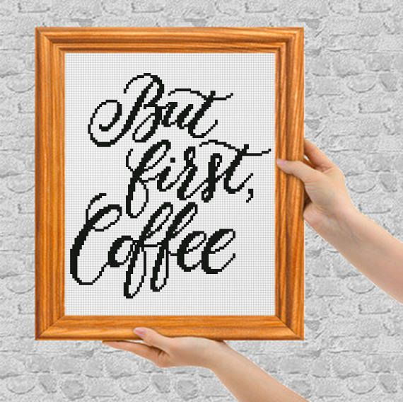 But first coffee  Modern Cross Stitch Pattern  Instant