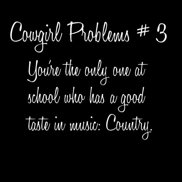 I'm not the only one who likes country but I'm one of the only ones who actually lives it <3 :)