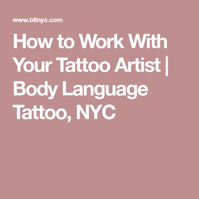 How to Work With Your Tattoo Artist | Body Language Tattoo, NYC