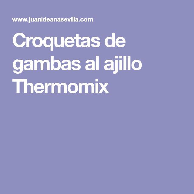 Croquetas de gambas al ajillo Thermomix
