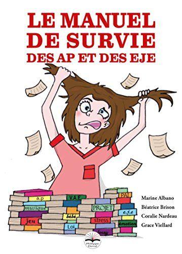 Le manuel de survie des AP et des EJE de Béatrice Brison https://www.amazon.fr/dp/B06X91CG4Y/ref=cm_sw_r_pi_dp_x_rx1XzbQ31FP5Z