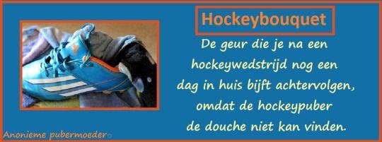 Hockey #Puber #Puberteit #Quotes #Opgroeien #Opvoeden #Grappig #Blog #Pubermoeder