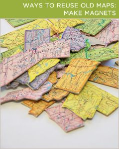 Create magnets or puzzles out of old maps for your students to learn geography from BrightNest | 2X4: Four Ways to Reuse Old Maps