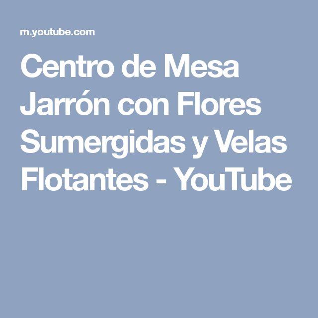 Centro de Mesa Jarrón con Flores Sumergidas y Velas Flotantes - YouTube