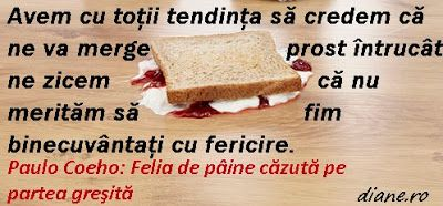 diane.ro: Paulo Coehlo: Felia de pâine căzută pe partea greş...