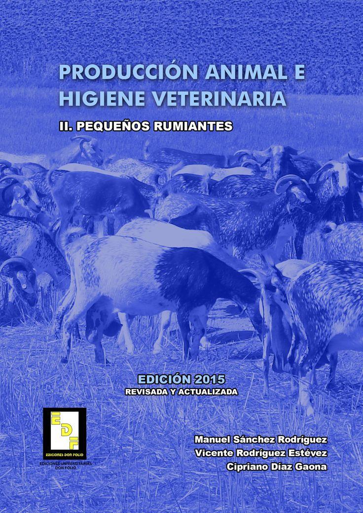 #Editorial. Producción animal e higiene veterinaria. Pequeños rumiantes. Manuel Sánchez, Vicente Rodríguez y Cipriano Díaz.