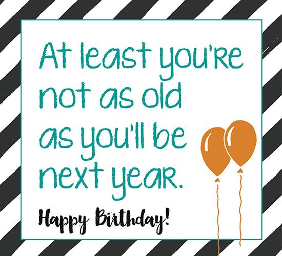 Funny Happy Birthday Quotes For Friends Facebook Just Fun: 17 Best Funny Happy Birthday Quotes On Pinterest