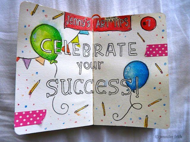 Jenny's Sketchbook: Art Tip No. 7 - Work Hard & Celebrate