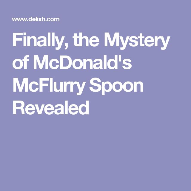 Finally, the Mystery of McDonald's McFlurry Spoon Revealed