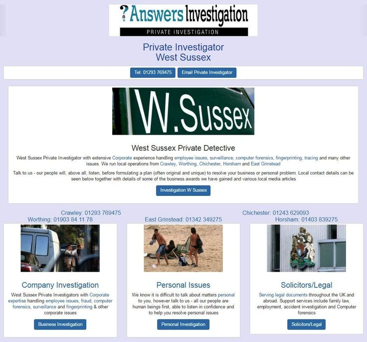 West Sussex Private Investigator in Crawley, Gatwick, Worthing, Chichester, Horsham: http://www.answers.uk.com/office/westsussex.htm Tel: 01293 769475