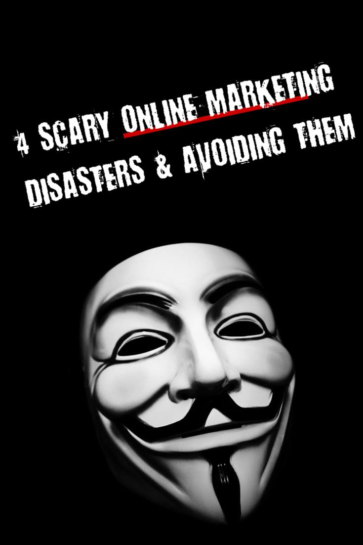 Scary Online Marketing Disasters and How to Avoid Them