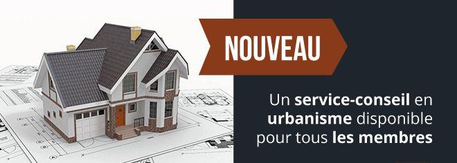 Service-conseil en urbanisme offert aux membres de l'APCHQ Québec   quebec.apchq.com