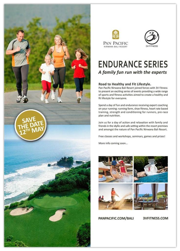 SAVE THE DATE: 12 May 2013 - Endurance Series - a family fun run with the experts at Pan Pacific Nirwana Bali Resort