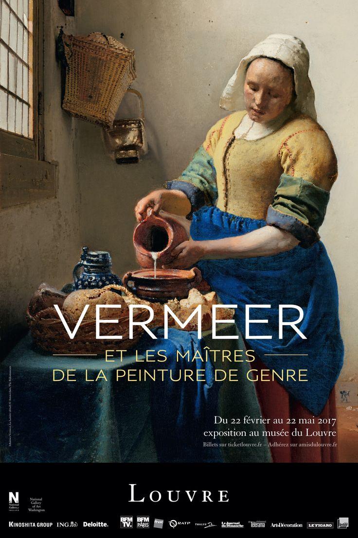 """Vermeer et la maîtres de la peinture de genre"", du 22/02 au 22/05 2017 - ""Vermeer and the Masters of Genre Painting"", 22 February - 22 May 2017"