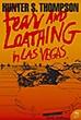 Fear and Loathing in Las Vegas | Hunter S. Thompson
