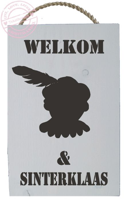 Steigerhouten bord Welkom Zwarte piet en Sinterklaas S521