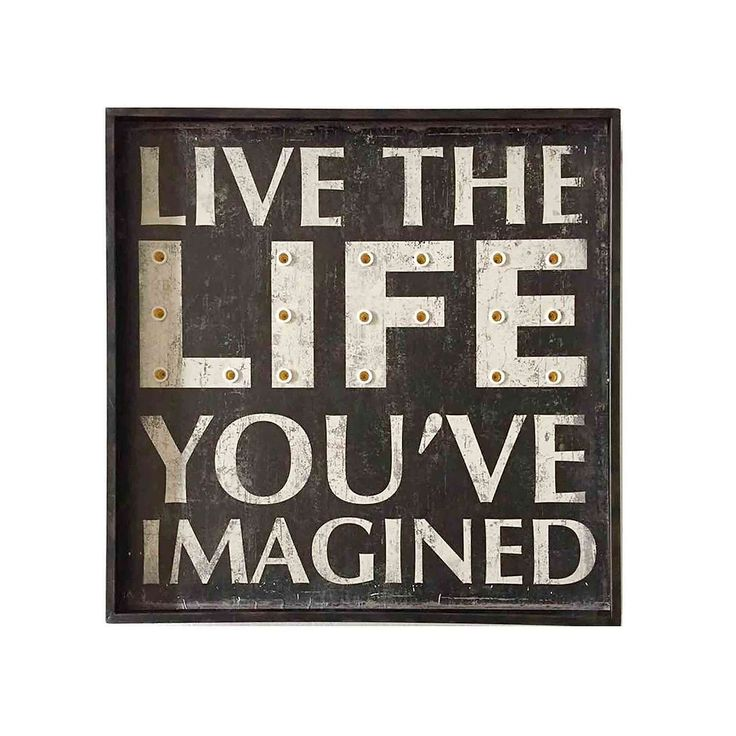 Live The Life You've Imagined Wall Art with LED Lights | Dunelm