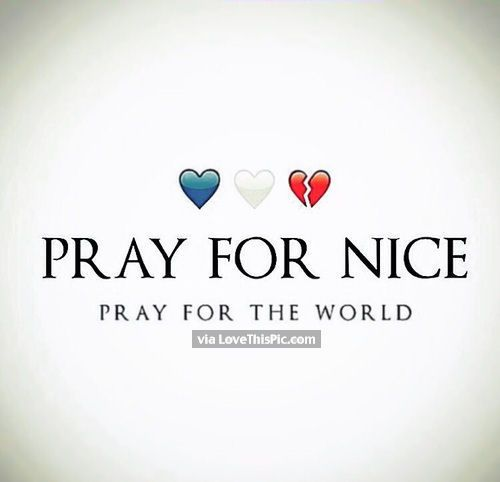 Pray For Nice Pray For The World