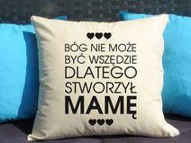 Dla Mamy, Poduszka dekoracyjna z nadrukiem, Prezent dla mamy, Dzień Mamy, Urodziny Mamy, Upominek dla Mamy, Poduszka dla mamy