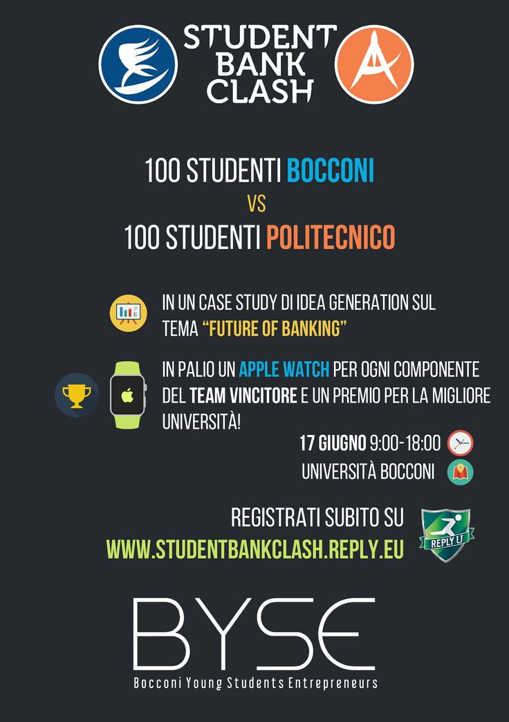 The Student ‪#‎BankClash‬ is here: on June 17th 100 students from Università Bocconi vs 100 students from Politecnico di Milano in a challenge dedicated to the Future of Banking. Do you want to join? Register now and get your chance to win an Apple Watch http://www.studentbankclash.reply.eu/