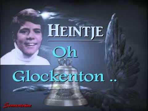 HEINTJE - Oh Glockenton ...
