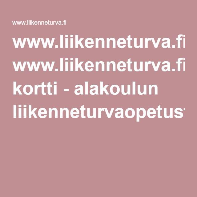 www.liikenneturva.fiPyöräilijän kortti - alakoulun liikenneturvaopetusta.