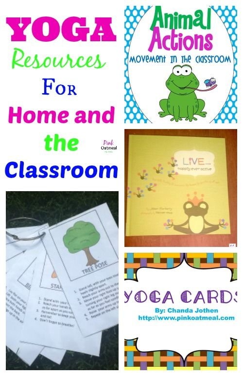 Kids Yoga Resources For Home and the Classroom!