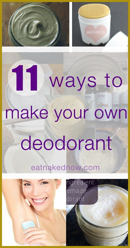 11 ways to make your own deodorant | www.eatnakednow.com