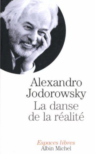 La Danse de la réalité de Alexandro Jodorowsky