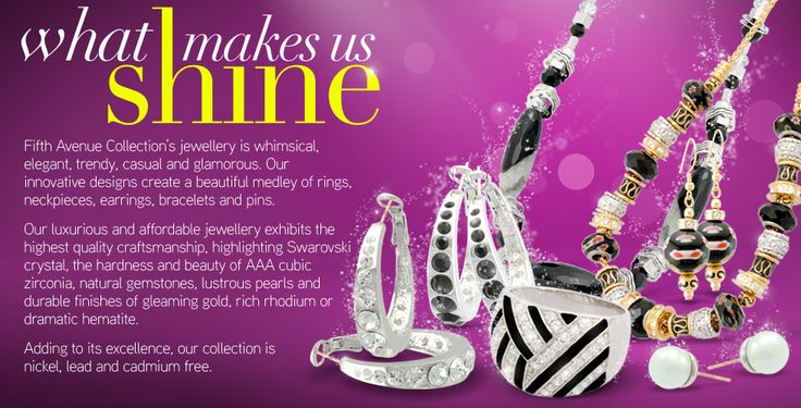 What Makes Us Shine- Fifth Avenue Collection :: Beautiful Jewellery :: We Create Beauty and Success