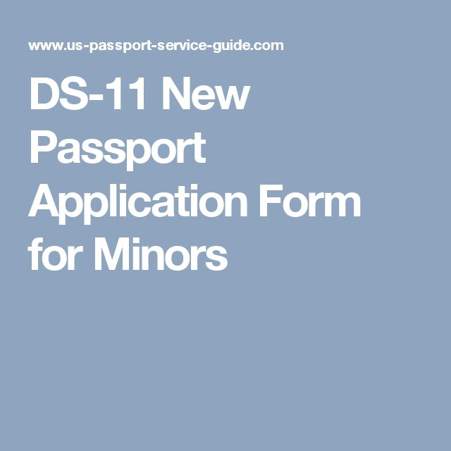 DS-11 New Passport Application Form for Minors