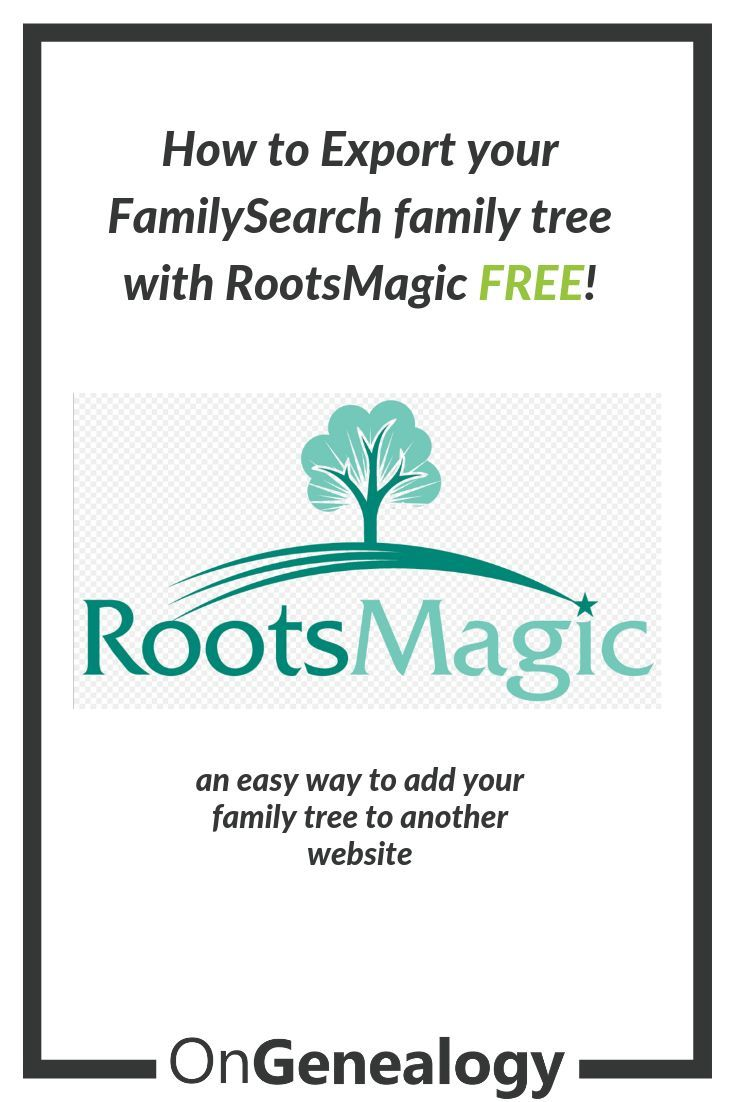 How To Export a FamilySearch GEDCOM with RootsMagic | Online