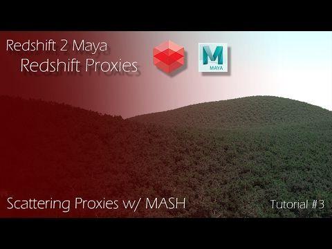 Redshift 2 Maya - Tutorial #3 - Redshift Proxies &  MASH - YouTube