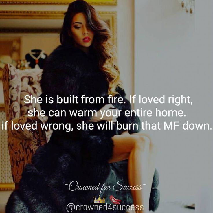 """""""True story! I can be your sweetest day dream or your worst nightmare. Your sunshine or a hurricane. So be cautious how you love a woman with fire in…"""""""