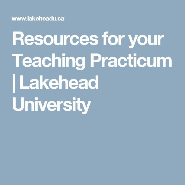 Resources for your Teaching Practicum | Lakehead University