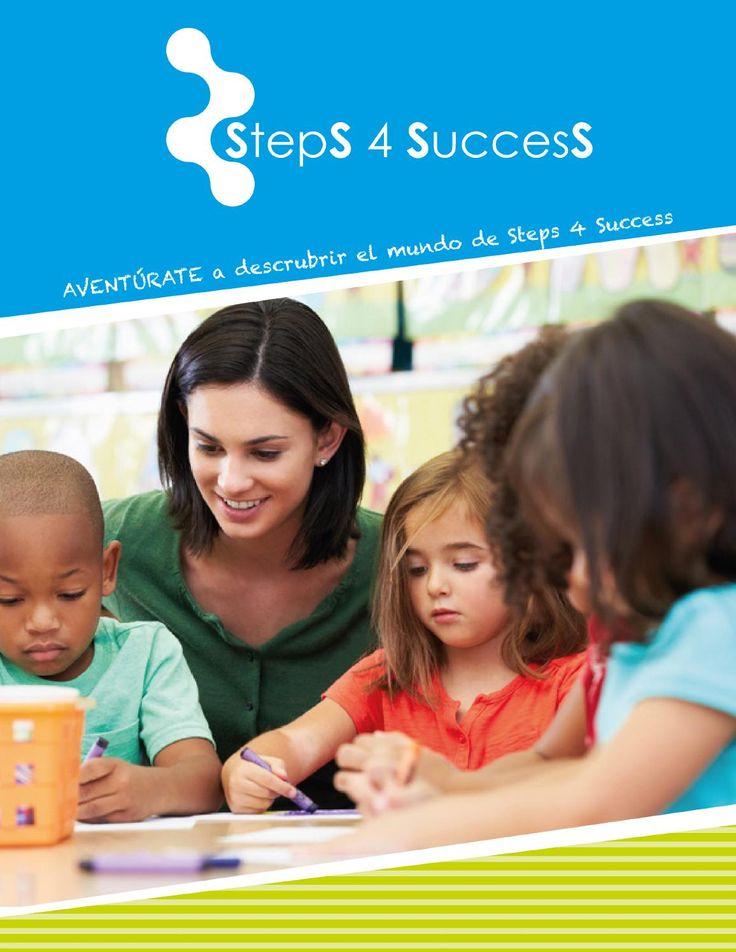Steps 4 Success 2014  En Steps 4 Success estamos comprometidos con el desarrollo de todos esos jóvenes que se unen en nombre de una campaña de recaudación de fondos. Para eso, hemos creado esta revista que les servirá de guía a lograr sus metas.