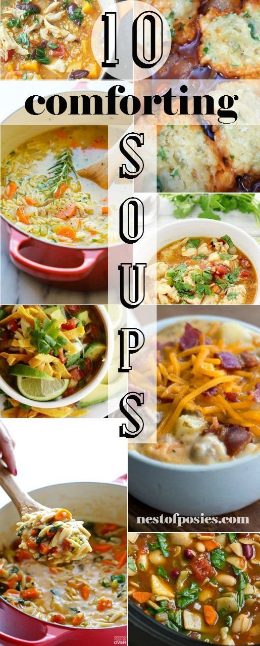 10 Comforting Soup Recipes!  The most delicious soup recipes that you've got to…